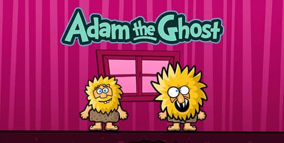 Adam and Eve: Adam the Ghost